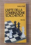L' arte della combinazione scacchistica