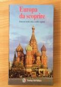 Europa da scoprire - Itinerari nelle città e nelle regioni