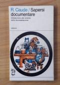 Sapersi documentare - Introduzione alla scienza della documentazione