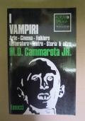 I VAMPIRI.     ARTE, CINEMA, FOLKLORE, LETTERATURA, TEATRO, STORIA E ALTRO