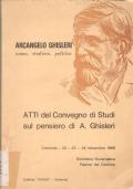 Arcangelo Ghisleri, uomo, studioso, politico: atti del convegno di studi sul pensiero di A. Ghisleri (Cremona 22-24 Novembre 1968)