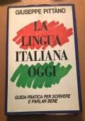 LA LINGUA ITALIANA OGGI