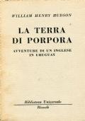 LA TERRA DI PORPORA.  AVVENTURE DI UN INGLESE IN URUGUAY