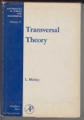 Transversely Theory - An Account of Some Aspects of Combinatorial Mathematics