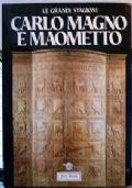 Carlomagno e Maometto Bisanzio, Islam e occidente nell'alto medioevo