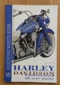 HARLEY DAVIDSON - Evoluzione di un mito
