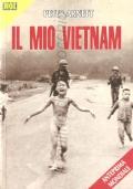 Il mio Vietnam (STORIA CONTEMPORANEA – GUERRA DEL VIETNAM – STATI UNITI D'AMERICA – USA – GIORNALISMO)