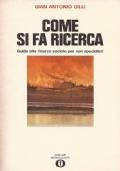 COME SI FA RICERCA. Guida alla ricerca sociale per non specialisti (1971)
