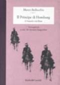 IL PRINCIPE DI HOMBURG Heinrich von Kleist