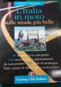 L'Italia in moto sulle strade più belle