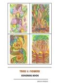 Trees & Flowers Libro da colorare per adulti,e non solo, con effetti di relax ed antistress