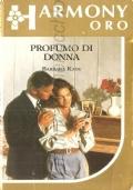Non ti scordar di me... (Harmony Emozioni n.  68)  ROMANZI ROSA – ASHLEY SUMMERS (IN OMAGGIO CON L'ACQUISTO DI UN ALTRO VOLUME)
