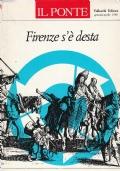 (AA.VV) Il Ponte – Firenze s'è desta 1988 Anno XLIV n.1-2 Vallecchi