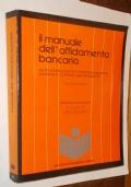 Il manuale dell'affidamento bancario