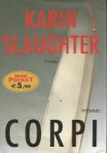 (Karin Slaughter) Corpi 2005 Piemme