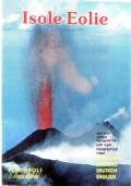 Isole Eolie  Stromboli la dimora degli dei