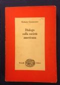 F. Giammanco - DIALOGO SULLA SOCIETA' AMERICANA - Einaudi 1964