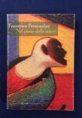 Francesco PERMUNIAN - NEL PAESE DELLE CENERI - I Edizione Rizzoli La Scala 2003