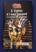 L'EGITTO E I SUOI FARAONI (LA MALEDIZIONE DI TUTANKHAMON) - Ed. Zeus 2000