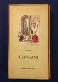 Anonimo - I ZINGANI - Edizioni Moderne Canesi 1960 (Ed. limitata n. 1626/2200)