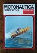 Motonautica - Scafi e motori