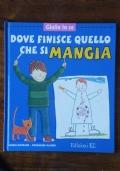Giulio lo sa DOVE FINISCE QUELLO CHE SI MANGIA