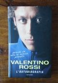 VALENTINO ROSSI - L' autobiografia