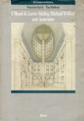 I musei di James Stirling, Michael Wilford and Associates