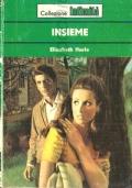 Insieme (Intimità n. 227) ROMANZI ROSA – ELIZABETH HARLE