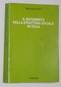 IL MUTAMENTO DELLA STRUTTURA SOCIALE IN ITALIA
