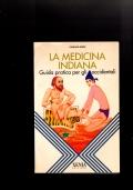 La medicina Indiana - guida pratica per gli occidentali