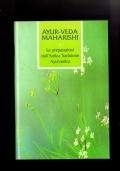 Ayur-Veda Maharishi - Le preparazioni dall'antica Tradizione Ayurvedica