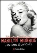 Marilyn Monroe, ritratto di un'icona