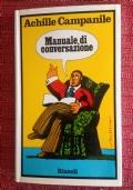 Achille CAMPANILE - MANUALE DI CONSERVAZIONE - Rizzoli 1973