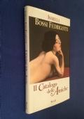 I. Bossi Fedrigotti - IL CATALOGO DELLE AMICHE - I Edizione Rizzoli 1998
