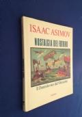 ISAAC ASIMOV - NOSTALGIA DEL FUTURO - I Edizione Rizzoli 1988