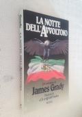 James GRADY - LA NOTTE DELL'AVVOLTOIO - I Edizione Rizzoli 1987