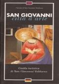 SAN GIOVANNI CITTA' D'ARTE. Guida turistica di San Giovanni Valdarno.