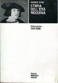 STORIA DELL'ETÀ MODERNA - VOLUME I - 1515-1598