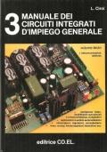 Manuale dei circuiti integrati d�impiego generale: telecomunicazioni, telefonia (Volume 3) ELETTRONICA � TRANSISTOR