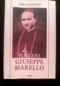 IL BEATO GIUSEPPE MARELLO GLORIA DEL CLERO DI ASTI, VESCOVO DI ACQUI