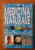 MEDICINA NATURALE per una salute perfetta