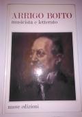 ARRIGO BOITO MUSICISTA E LETTERATO