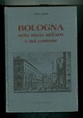 Bologna nella storia nell'arte e nel costume