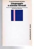 Linguaggio e sistemi formali. Teorie e metodi della linguistica matematica da Carnap a Chomsky