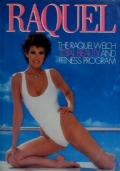 THE RAQUEL WELCH TOTAL BEAUTY AND FITNESS PROGRAM