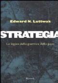 Strategia - La logica della guerra e della pace