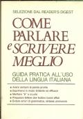 VOCABOLARIO ILLUSTRATO DELLA LINGUA ITALIANA. [ Due tomi indivisibili ]. Volume Primo: da ''A'' ad ''L''. [ Prima edizione, Milano 1967 ]. Volume Secondo: da ''M'' a ''Z'' [ Ristampa 1979 ].