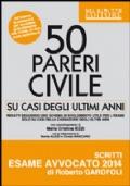 50 PARERI CIVILE SU CASI DEGLI ULTIMI ANNI
