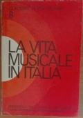 La vita musicale in Italia